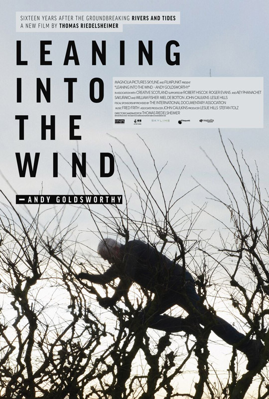 andy goldsworthy: leaning into the wind